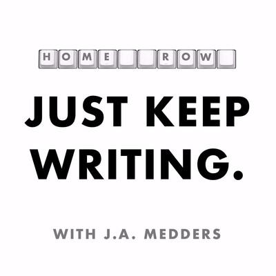 Home Row: Just Keep Writing
