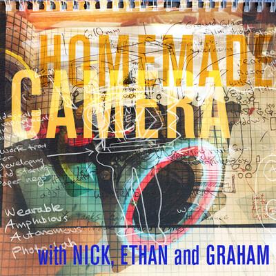 Homemade Camera Podcast
