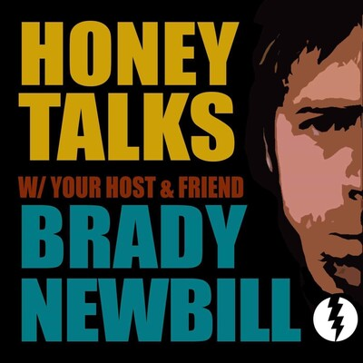 Honey Talks with Brady Newbill