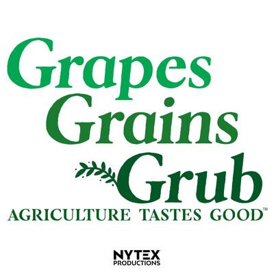 Grapes, Grains & Grub