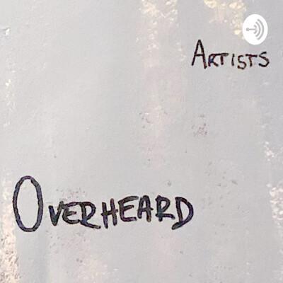 Artist Overheard