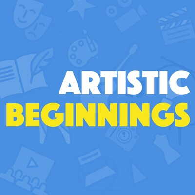 Artistic Beginnings