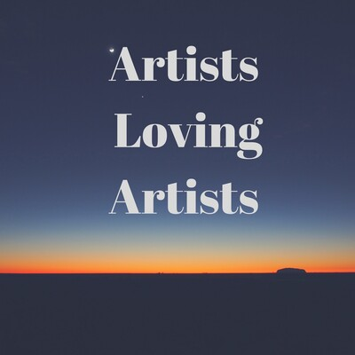 Artists Loving Artists
