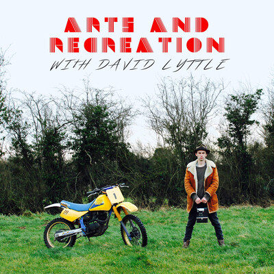 Arts and Recreation with David Lyttle