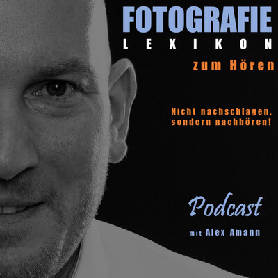 Fotografie Lexikon zum Hören