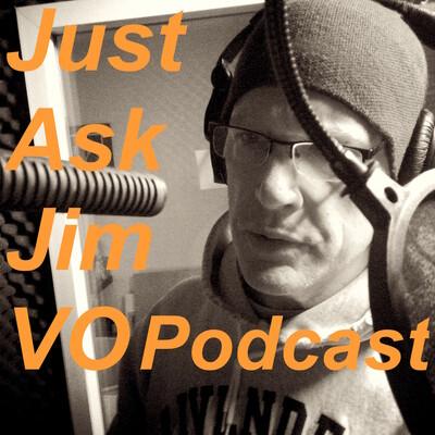 Just Ask Jim VO Studio Podcast