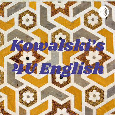 Kowalski's 4U English