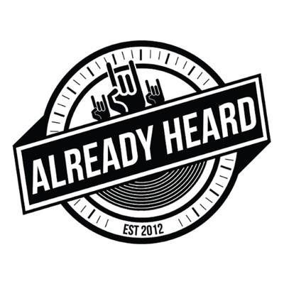 The Already Heard Podcast