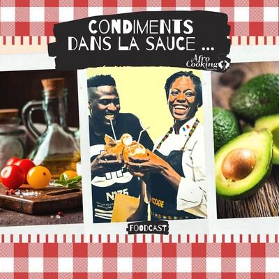 Condiments dans la sauce - Foodcast de cuisine africaine, creole et caribéenne