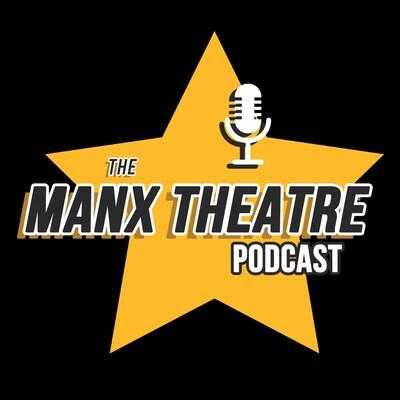 Manx Theatre Podcast