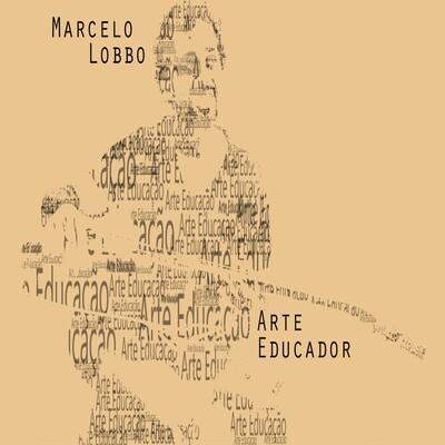 Marcelo Lobbo Arte Educador