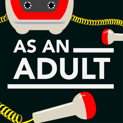 As An Adult
