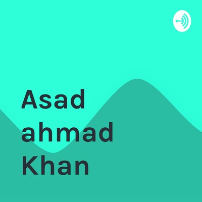 Asad ahmad Khan