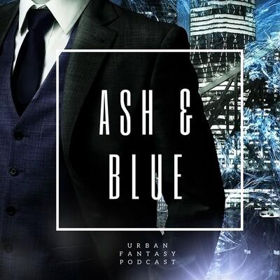 Ash and Blue: Urban Fantasy Series