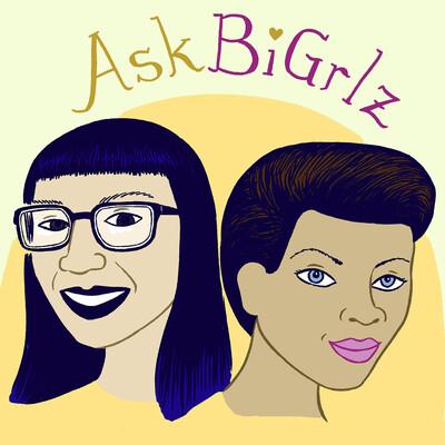 Ask Bi Grlz Podcast