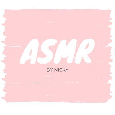 ASMR by Nicky
