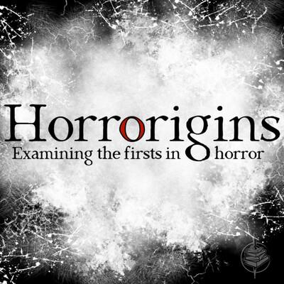 Horrorigins