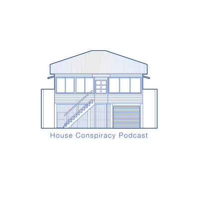 House Conspiracy Podcast