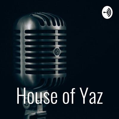 House of Yaz