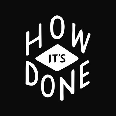 How It's Done Podcast
