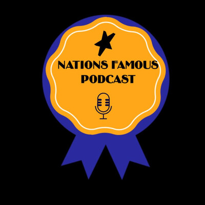 Nations Famous Podcast