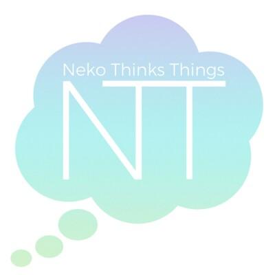 Neko Thinks Things