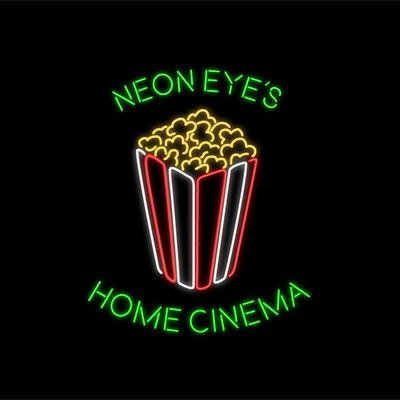 Neon Eye's Home Cinema