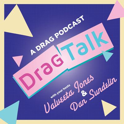 2 - DRAG TALK with MIA MOORE!