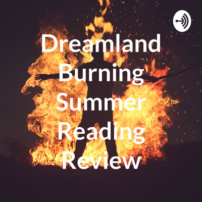 Dreamland Burning Summer Reading Review