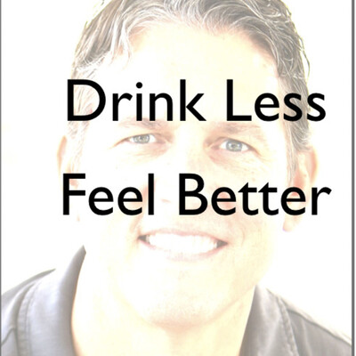 Drink Less Feel Better