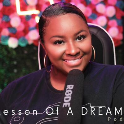 Lesson Of A Dreamer