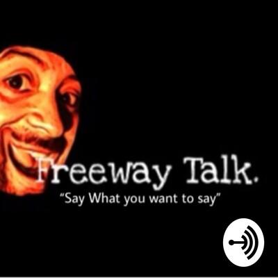 Freeway talk