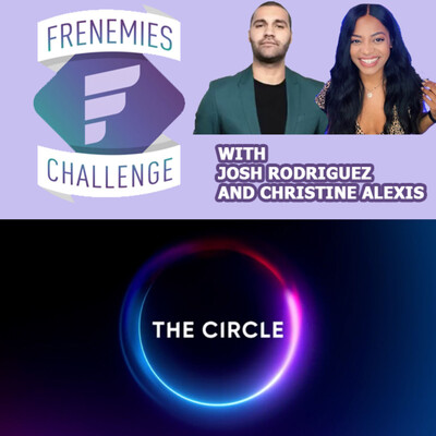 Frenemies Challenge Reality Show Podcasts