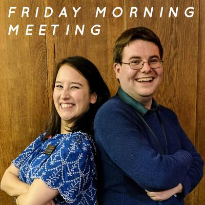 Friday Morning Meeting