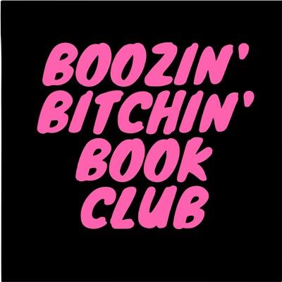 Boozin' Bitchin' Book Club