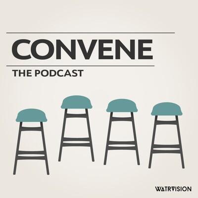 CONVENE: Podcast
