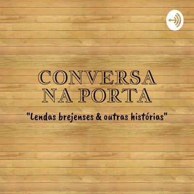 CONVERSA NA PORTA - O ASSOBIADOR (EP01)