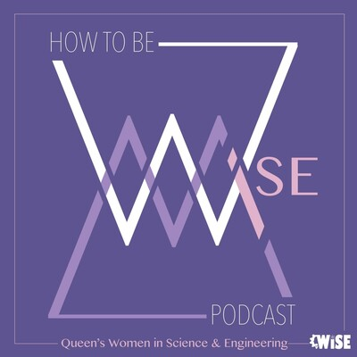 How to be WiSE – CFRC Podcast Network