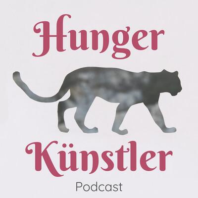 Hungerkünstler Podcast