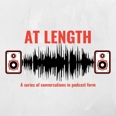 At Length Series Podcast