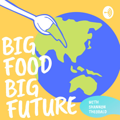 Big Food Big Future