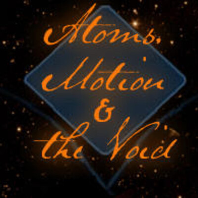 Atoms, Motion & the Void
