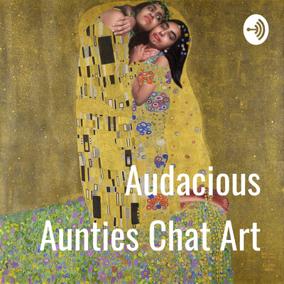 Audacious Aunties Chat Art