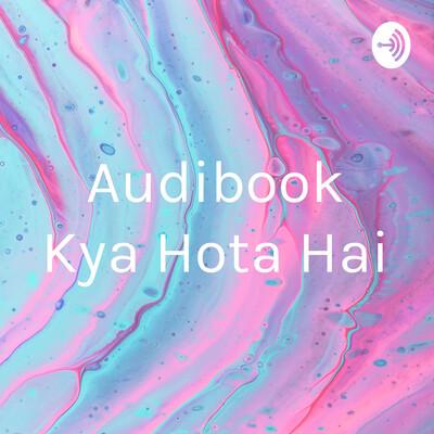 Audibook Kya Hota Hai