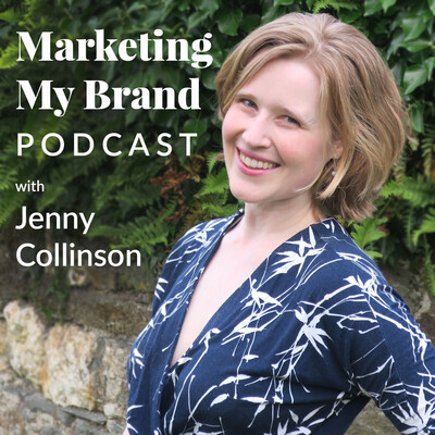 Marketing My Brand Podcast with Jenny Collinson