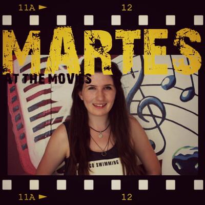 Martes at the Movies