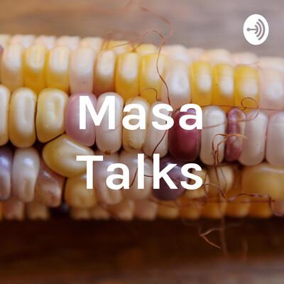 Masa Talks