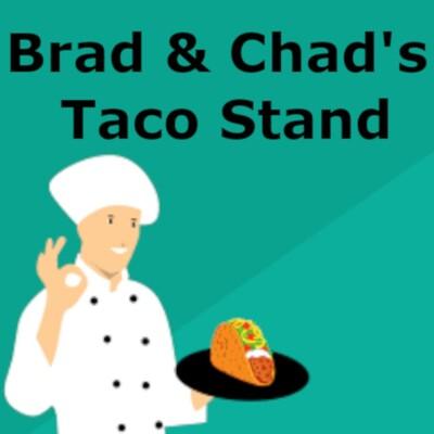 Brad & Chad's Taco Stand