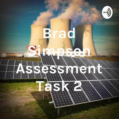 Brad Simpson Assessment Task 2