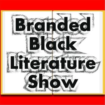 Branded Black Literature Show